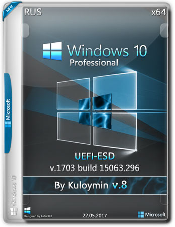 Windows 10 Pro x64 1703.15063.296 v.8 UEFI-ESD by Kuloymin (RUS/2017)