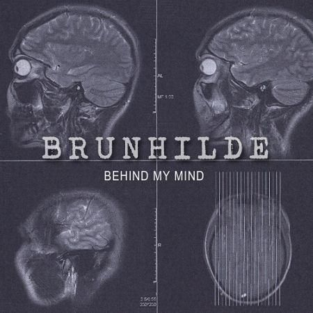 Brunhilde - Behind My Mind (2017)