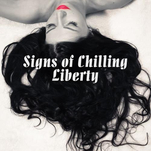 Signs of Chilling Liberty (2017)