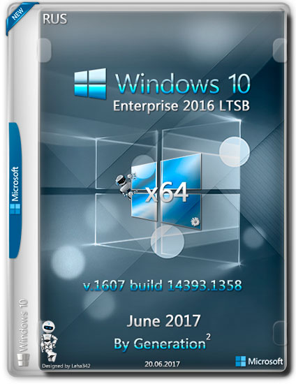 Windows 10 Enterprise LTSB x64 14393.1358 June 2017 by Generation2 (RUS)