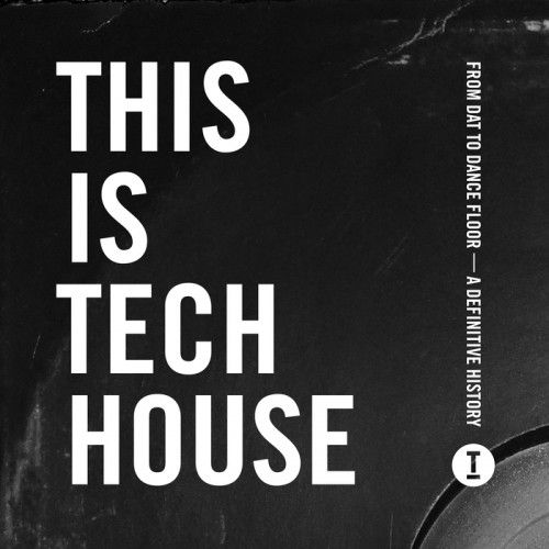 This Is Tech House 2017