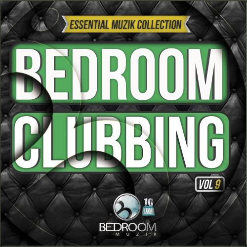 Bedroom Clubbing, Vol. 9 Essential Muzik Collectio