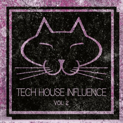 Tech House Influence, Vol. 2 (2017)