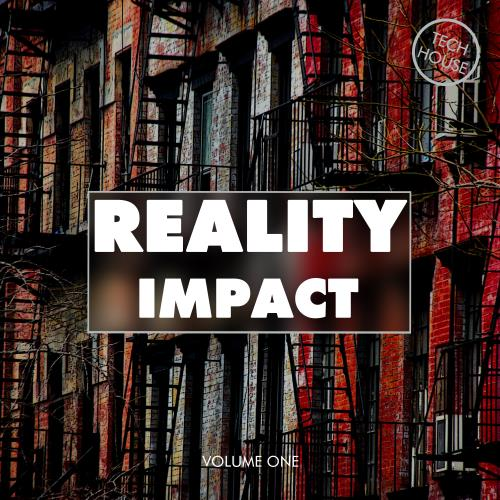 Reality Impact, Vol. 1 - Tech House (2017)