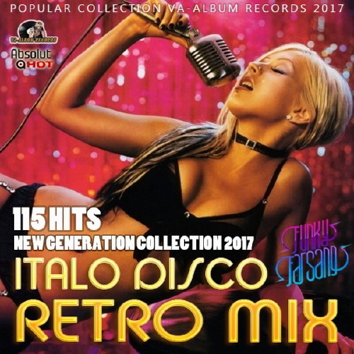Italo Disco Retro Mix: New Generation (2017) Mp3
