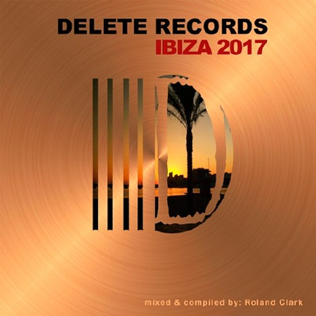 Delete Records Ibiza 2017 Compilation (2017)