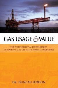 Gas usage & value  the technology and economics of natural gas use in the process industries