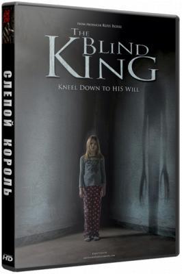 Слепой король / The Blind King (2016) BDRip 720p | L