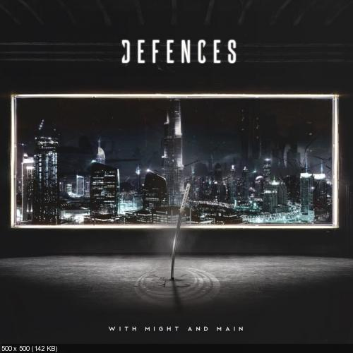 Defences - With Might and Main (2017)