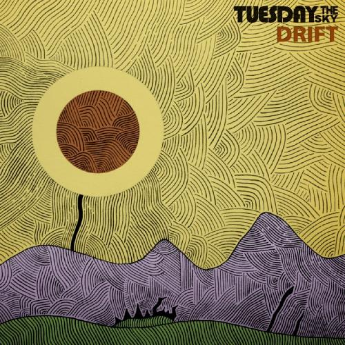 Tuesday The Sky - Drift (2017)
