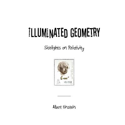 Illuminated geometry Sidelights on relativity