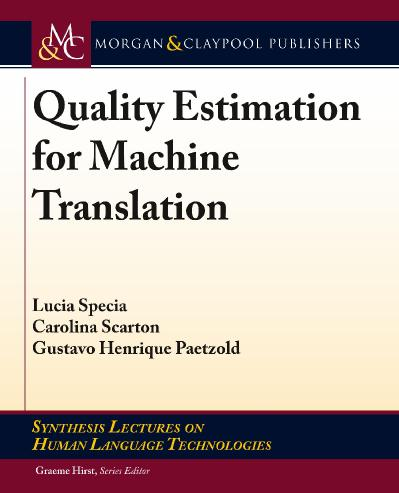 Quality Estimation for Machine Translation