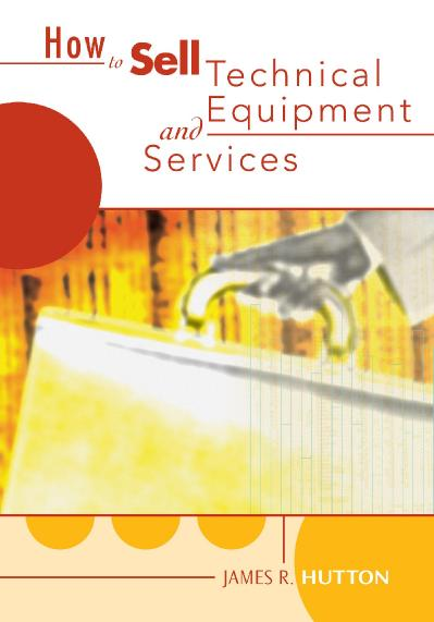 How to Sell Technical Services and Equipment